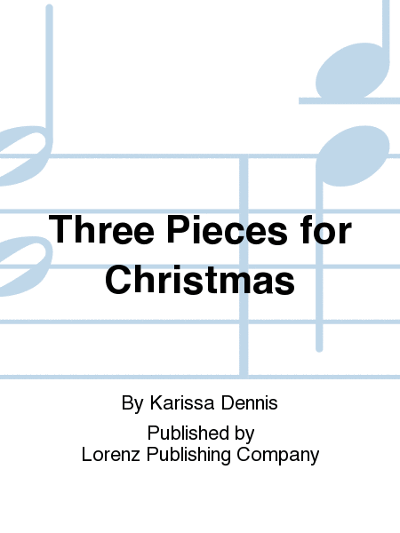 Cover of Three Pieces for Christmas
