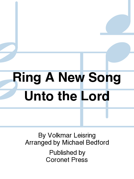 Cover of Ring A New Song Unto the Lord