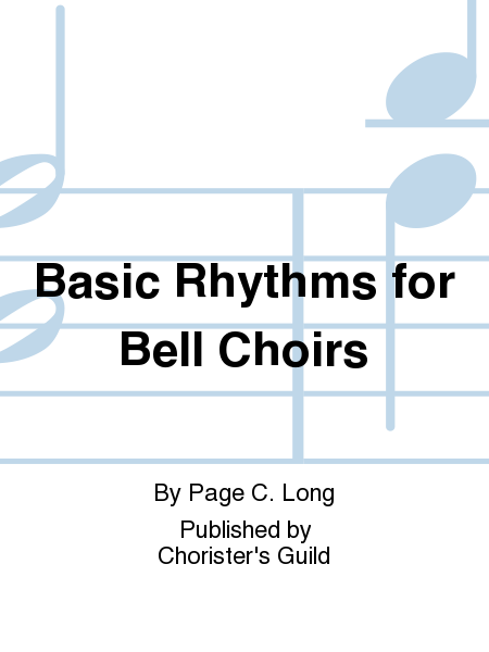 Cover of Basic Rhythms for Bell Choirs