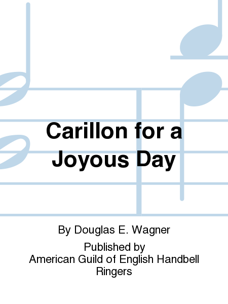 Cover of Carillon for a Joyous Day