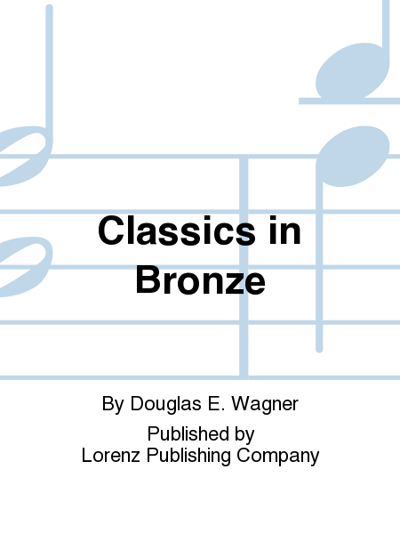 Cover of Classics in Bronze