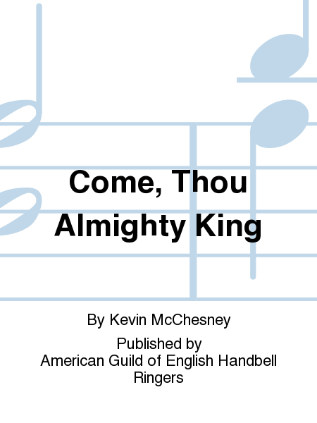 Cover of Come, Thou Almighty King