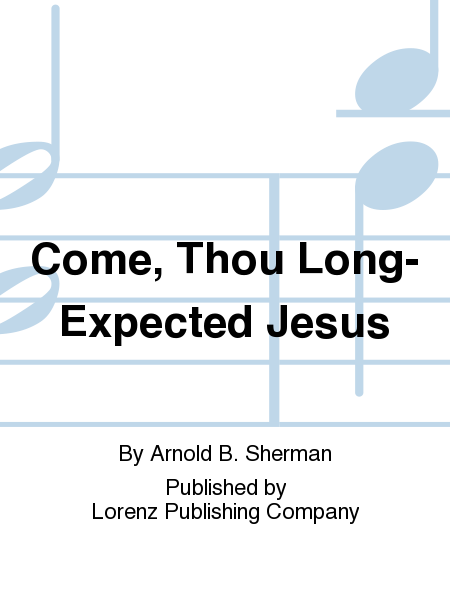 Cover of Come, Thou Long-Expected Jesus