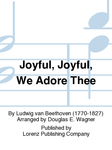 Cover of Joyful, Joyful, We Adore Thee