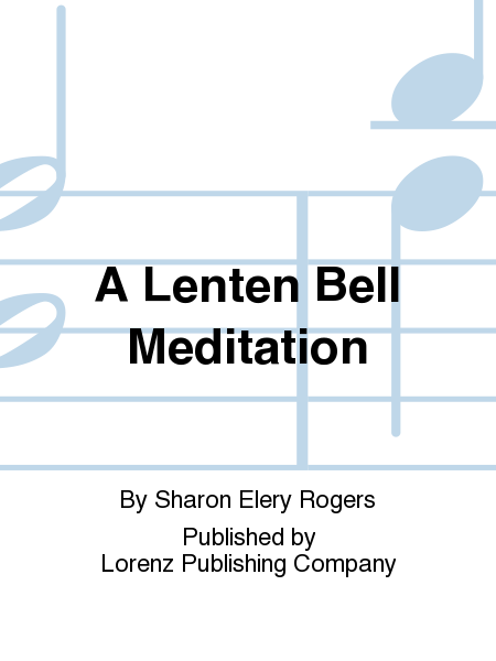 Cover of A Lenten Bell Meditation