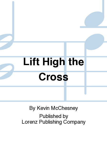 Cover of Lift High the Cross