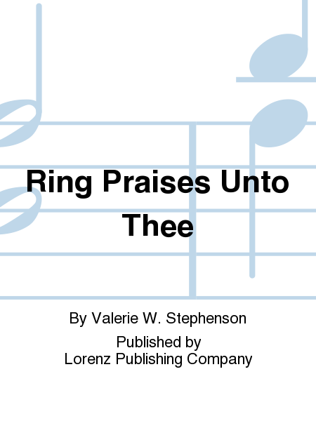 Cover of Ring Praises Unto Thee