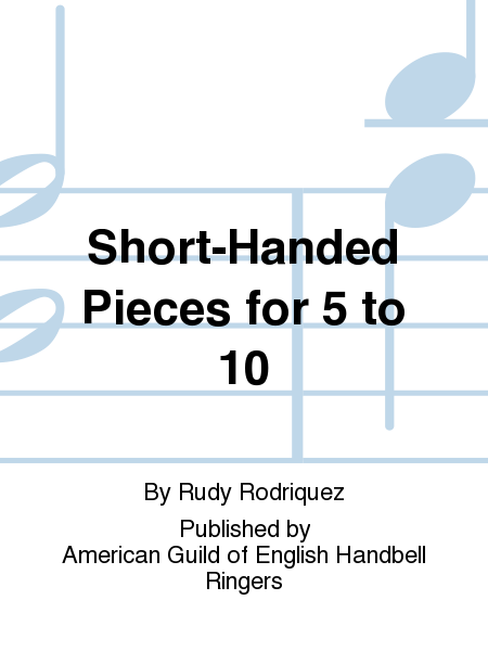 Cover of Short-Handed Pieces for 5 to 10