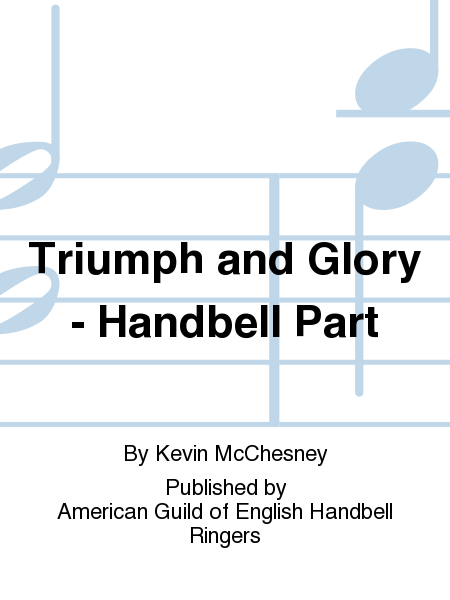 Cover of Triumph and Glory - Handbell Part