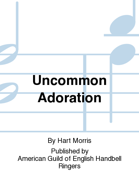 Cover of Uncommon Adoration
