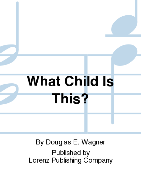 Cover of What Child Is This?