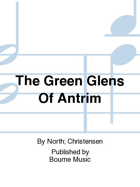 Cover of The Green Glens Of Antrim
