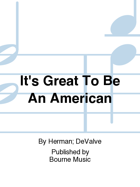 Cover of It's Great To Be An American