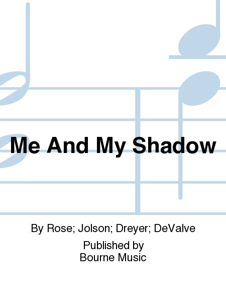 Cover of Me And My Shadow