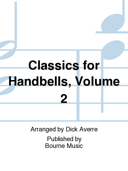 Cover of Classics for Handbells, Volume 2