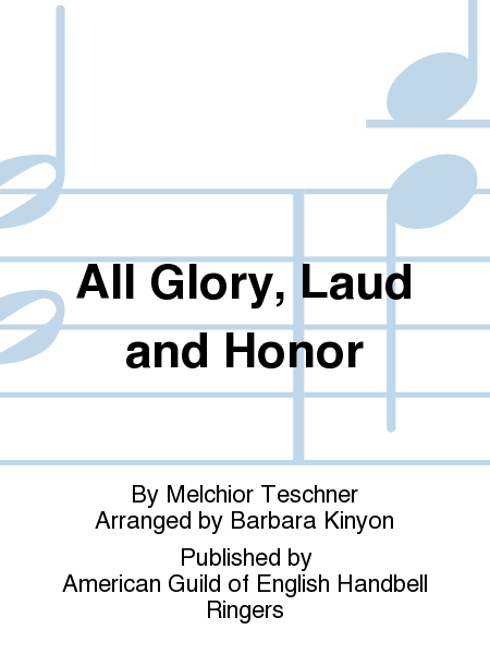Cover of All Glory, Laud and Honor