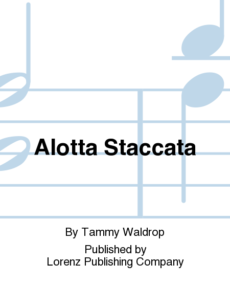 Cover of Alotta Staccata