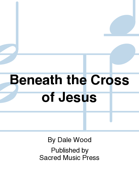 Cover of Beneath the Cross of Jesus