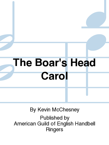 Cover of The Boar's Head Carol