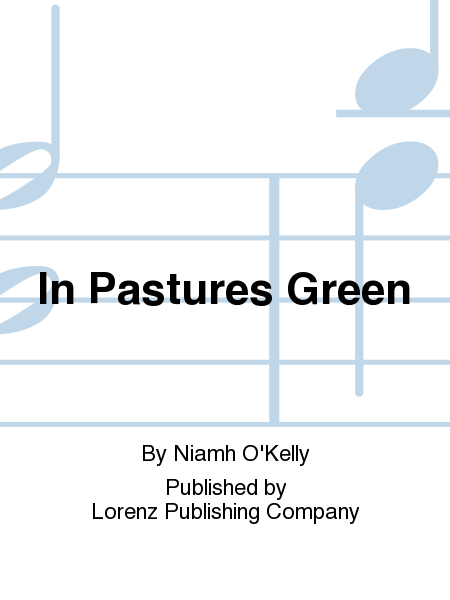 Cover of In Pastures Green