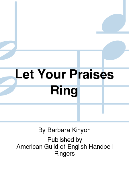 Cover of Let Your Praises Ring