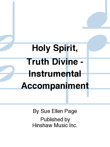 Cover of Holy Spirit, Truth Divine - Instrumental Accompaniment
