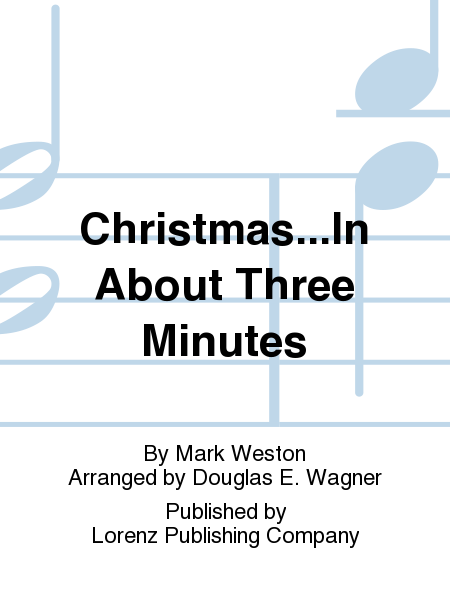 Cover of Christmas...In About Three Minutes