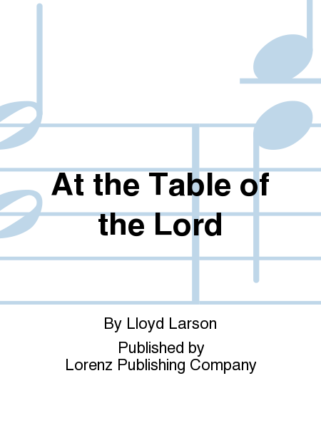 Cover of At the Table of the Lord