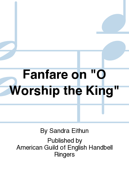 "Cover of Fanfare on ""O Worship the King"""