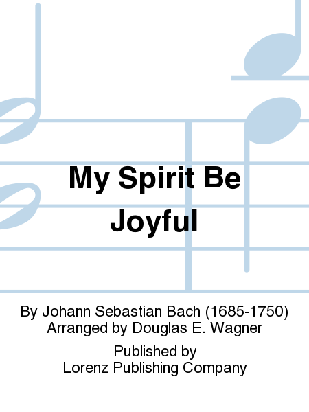 Cover of My Spirit Be Joyful