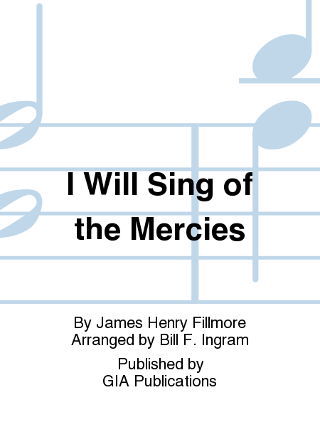 Cover of I Will Sing of the Mercies