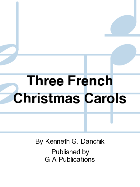 Cover of Three French Christmas Carols
