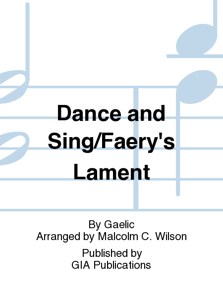 Cover of Dance and Sing/Faery's Lament
