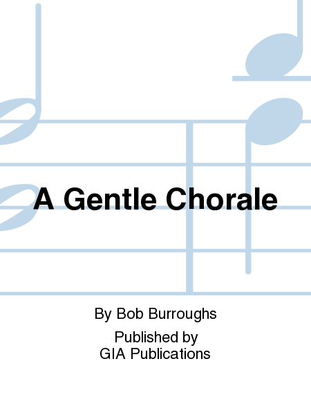 Cover of A Gentle Chorale