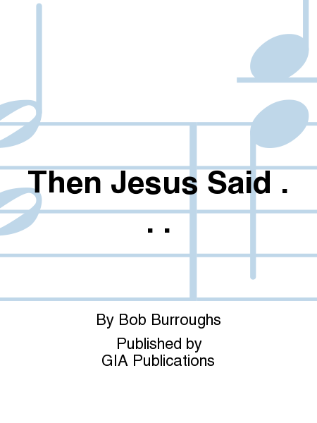 Cover of Then Jesus Said . . .